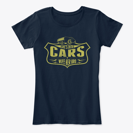 She's Into Cars - Navy Women's Car T Shirt